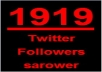 Give you 1919+19 Twitter Followers, 100% real &amp; Genuine only