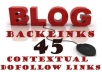 create 45 High Authority Contextual BACKLINKS on a Private PR1 to PR6 Dofollow Blog Network, Multiple Class C and Ip ....