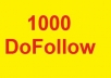 give you 1000 Dofollow backlinks for your website to boost rankings