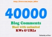 make a Powerful SEO Blast of 40000+ Blog Comments with unlimited KWs and URLs, Buy 3 Get 1 Free Limited Time Offer, just ..