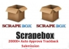 create 20000+ Scrapebox Auto Aprove Trackbacks, Fast Scrapebox service with full report in 72 hrs..