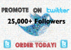 Promote you to 25,000+ Twitter Followers