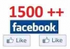 provide 1500++ real facebook likes for your fanpage only