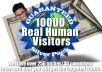 give you 10000 Real Human GEO Targeted Visitors to Your Site Guaranteed