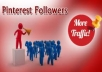 GIVE YOU 50+ PINTEREST FOLLOWERS FOR YOUR ANY KIND OF PINTEREST ACCOUNT 100% REAL AND SAFE WITHIN 24-48 HOURS ONLY