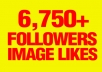 give you 6,750+ AUTHENTIC Instagram followers And 4,750+ Image likes Extremely fast ........