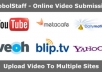 share your Video to the world in top 12 sites including metacafe, stumbleupon, youtube etc..@