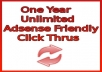 give you One Year Unlimited Ad Traffic and Unlimited Click Thrus--Adsense Safe!