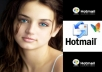 Give You 300 High Qualitiy VERIFIED Hotmail