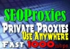 give you FIVE Private Proxies on my Fast 1000mbps Connection Servers.....