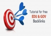 give you step by step tutorial how to get edu and gov backlinks without using seo tools!!!