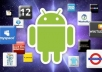 develop an Android application, 30 minutes!!!