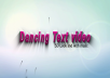 create this 3D DANCING Text  Animation intro video with your Text and Logo