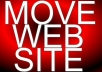 move your website and all files to new website relocate, including domains!!!