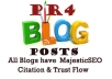 help BOOST Your Rankings with 2 PR4 Blog posts, Blogs all have MajesticSEO Citation, Trust Flow and Backlinks!!!