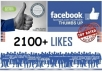 give you 2100+ Excellent Quality Facebook Fans in less than 48 hours