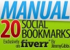 submit your site/blog MANUALLY to 20 Social Bookmarking sites PR4 to PR8 in less than 48 hours...!!