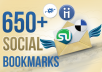 submit your website to 650+ Social bookmarking sites +rss +ping