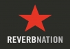 give you ONE FULL MONTH of Reverbnation PROMOTIONS if you order this gig TWICE (2 TIMES)