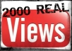 send Over 2000 SUPER fasst real youtube views and 25 real likes, I send 100 percent real traffic..!!!!!