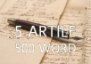 write 5 article original quality up to 500 word web blog content seo business marketing online etc