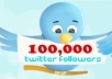 give you guaranteed 100,000 ++ twitter followers to your account without any password, you can order 100 time for same account, quick and safe delivery