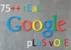 give you 75++ 100% REAL HUMAN USER ID GOOGLE PLUS 1's votes