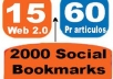 Create 70 PR3-PR8 SEO Web 2 Link Wheel and 2000 Social Bookmarks for created Web 2 as tier 2 Links