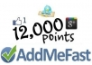give you 12,000+ points Addmefast account within 72 hours...!!!!!