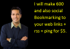 make 600 and also social  Bookmarking to your web links + rss + ping