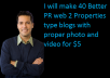 make 40 Better PR  web 2 Properties type blogs with proper photo and video