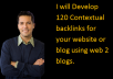 Develop120 Contextual  backlinks  for your website or blog using web 2 blogs.