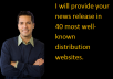 provide your news  release in 40 most well-known distribution websites.