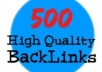 make 500 high quality backlinks to your site