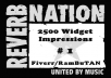get you 5000 Reverbnation Widget Impressions to Get your Band Equity Score up and Rank HIGHER in the Reverbnation Charts!!!!