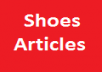 write a 500 Word Article on Casual, Dress, Boot, Athletic Shoes