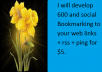 develop 600 and social Bookmarking to your web links + rss + ping