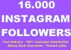  get you 16,000+ Instagram Followers to your Instagram Account, super fast