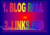 provide you 1 pr4 and 2 pr3 add blogroll and bonus 50 word article post pr4 site 