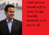 function  Senuke xCR to make Google Friendly Backlinks in 72 Hrs