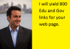 yield  800 Edu and Gov back links for your site