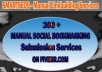do Social bookmarking submission Manually to 200+ sites Including Top 50 sites!!@!!