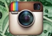 get you 2500++ INSTAGRAM followers Plus At Less 550++ Likes Super Fast Delivery..!@