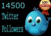 add 14500 TopQuality Permanent Twitter Followers to Your Twitter Account within 10 hour