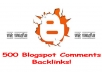 create 500 blogspot comment backlinks...!!!!!
