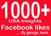 get you 1000+ USA Facebook likes with profile pictures To your fanpage....