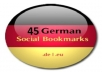 submit manually 45 german based social bookmarks like misterwong, linkarena, icio, huip, bookmarks excite and more then 50 tag back link