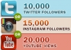 add 10000+TopQuality Real looking TWITTER or 15000 instagram followers or 20000 youtube views in less then 8 hours