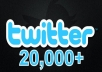 give You Instant 20,000 Twitter Followers, No Eggs, No Unfollows, without admin access 