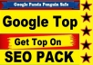 TOP OF GOOGLE BY ★★★★★ SEO pack which will take your website from no where to top of google by providing all kind of linkbuilding from high autority domains and backlinks